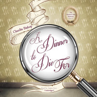A Dinner to Die For - Claudia Bishop
