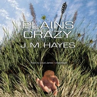 Plains Crazy - J.M. Hayes