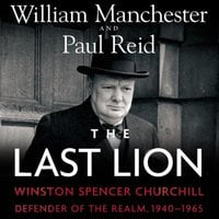 The Last Lion: Winston Spencer Churchill, Vol. 3 - William Manchester,Paul Reid