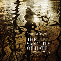 The Sanctity of Hate - Priscilla Royal
