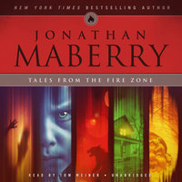 Tales from the Fire Zone - Jonathan Maberry