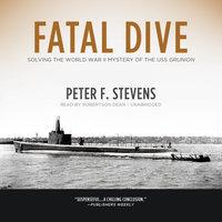 Fatal Dive - Peter F. Stevens