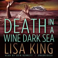 Death in a Wine Dark Sea - Lisa King