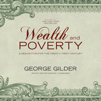 Wealth and Poverty - George Gilder