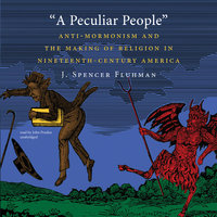 A Peculiar People - J. Spencer Fluhman