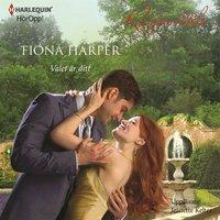Valet är ditt - Fiona Harper
