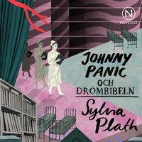 Johnny Panic och drömbibeln - Sylvia Plath