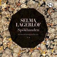 Spökhanden - Selma Lagerlöf