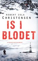 Is i blodet - Robert Zola Christensen