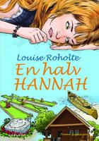 En halv Hannah - Louise Roholte