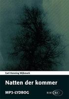 Natten der kommer - Carl-Henning Wijkmark