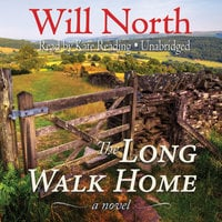 The Long Walk Home - Will North