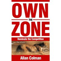 Own the Zone - Allan Colman
