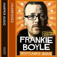 Scotland's Jesus - Frankie Boyle