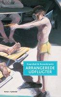 Arrangerede udflugter - Jette A. Kaarsbøl, Mette Rosenkrantz
