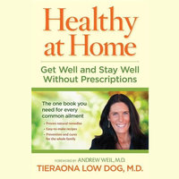 Healthy at Home - Tieraona Low Dog