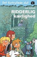 Det fortryllede slot 2: Ridderlig kærlighed - Peter Gotthardt