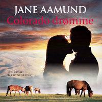 Colorado drømme - Jane Aamund