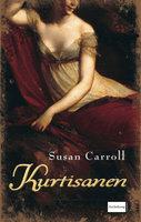 Kurtisanen - Susan Carroll