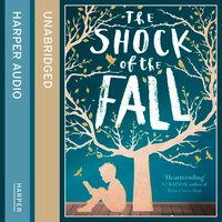 The Shock of the Fall - Nathan Filer