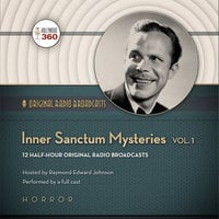 Inner Sanctum Mysteries, Vol. 1 - Hollywood 360, CBS Radio