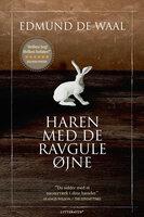 Haren med de ravgule øjne - Edmund de Waal