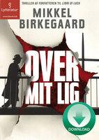Over mit lig - Mikkel Birkegaard