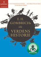 E.H. Gombrichs lille Verdenshistorie - E.H. Gombrich, Ernst H. Gombrich