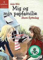 Mig og min papfamilie - Store flyttedag - Anja Hitz