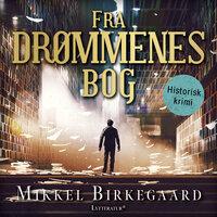 Fra drømmenes bog - Mikkel Birkegaard