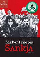 Sankja - Zakhar Prilepin