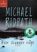 Hvor skygger ruge - Michael Ridpath