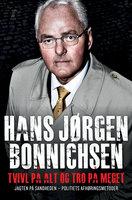 Tvivl på alt og tro på meget - Hans Jørgen Bonnichsen