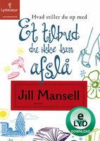 Et tilbud du ikke kan afslå - Jill Mansell