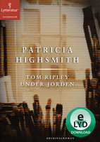Tom Ripley under jorden - Patricia Highsmith
