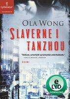 Slaverne i Tanzhou - Ola Wong
