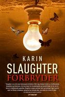Forbryder - Karin Slaughter