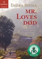 Mr. Loves død - Indra Sinha