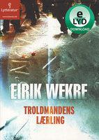 Troldmandens lærling - Eirik Wekre