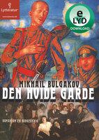 Den hvide garde - Mikhail Bulgakov