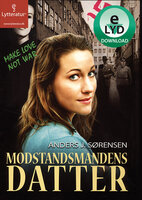 Modstandsmandens datter - Anders J. Sørensen, Anders Sørensen
