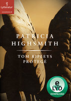 Tom Ripleys protegé - Patricia Highsmith