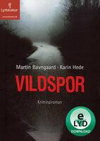 Vildspor - Karin Hede, Martin Bavngaard