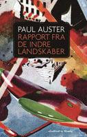 Rapport fra de indre landskaber - Paul Auster