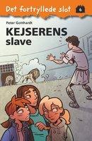 Det fortryllede slot 6: Kejserens slave - Peter Gotthardt