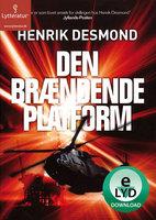 Den brændende platform - Henrik Desmond