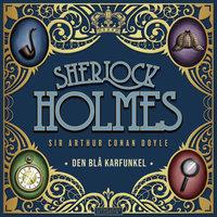 Den blå karfunkel - Sir Arthur Conan Doyle