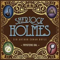 Frygtens dal - Sir Arthur Conan Doyle, Arthur Conan Doyle