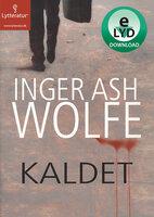 Kaldet - Inger Ash Wolfe