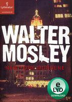 New York mordene - Walther Mosley, Walter Mosley